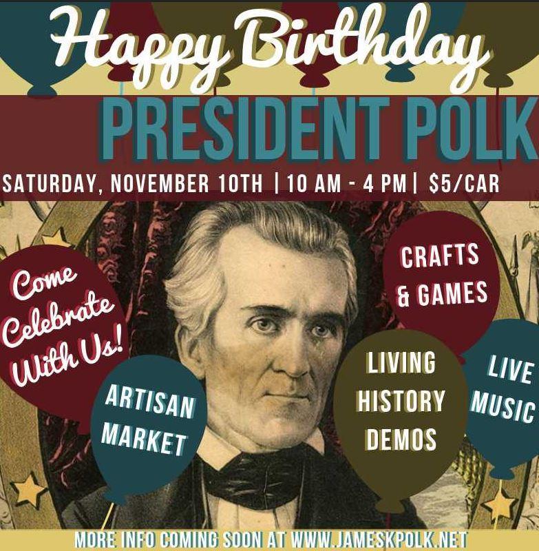 president polk birthday celebration